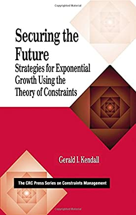 Securing the Future: Strategies for Exponential Growth Using the Theory of Constraints