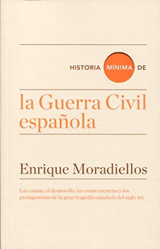 Historia mínima de la Guerra Civil española (Historias mínimas)