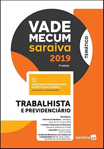 Vade Mecum Saraiva: Trabalhista e previdenciário - 3ª edição de 2019