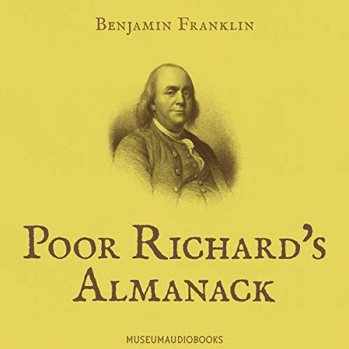 Poor Richard's Almanack Audiobook By Benjamin Franklin cover art