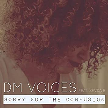 Sorry for the Confusion (feat. Sevda B)