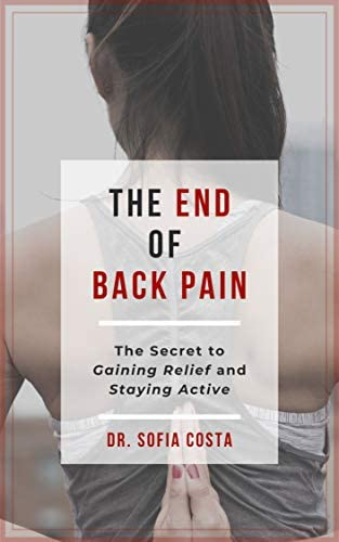 The End of Back Pain The Secret To Gaining Relief And Staying Active product image