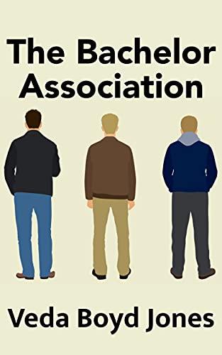 The Bachelor Association: A Christmas Story by [Veda Boyd Jones]