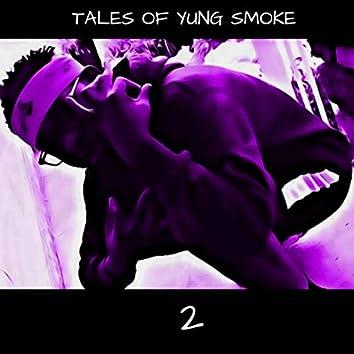 TALES OF YUNG SMOKE 2