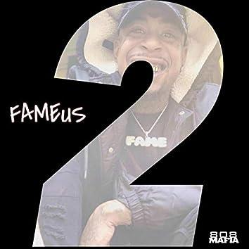 2 Fameus