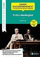 To Kill a Mockingbird - Reading Guide Lycee