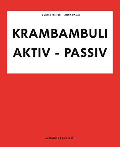 KRAMBAMBULI: Aktiv-Passiv