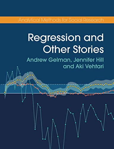 Compare Textbook Prices for Regression and Other Stories Analytical Methods for Social Research 1 Edition ISBN 9781107676510 by Gelman, Andrew,Hill, Jennifer,Vehtari, Aki