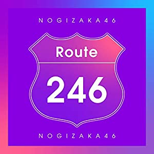 """Route 246"""""""