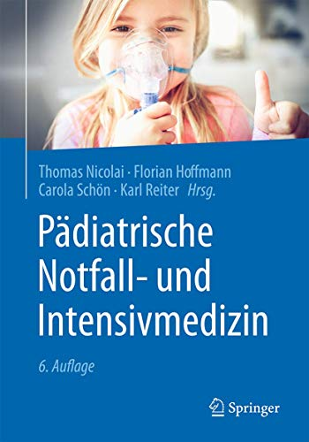 Pädiatrische Notfall- und Intensivmedizin
