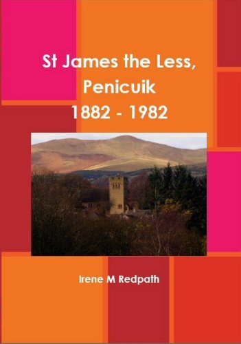 St James the Less, Penicuik 1882 - 1982 (English Edition)