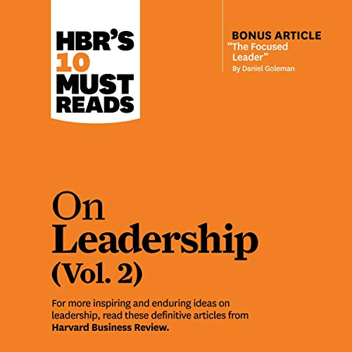 HBR's 10 Must Reads on Leadership, Vol. 2 cover art