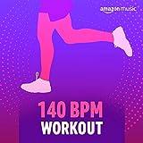 140 BPM Workout