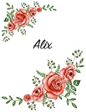 Alix: Personalized Composition Notebook – Vintage Floral Pattern (Red Rose Blooms). College Ruled (Lined) Journal for School Notes, Diary, Journaling. Flowers Watercolor Art with Your Name
