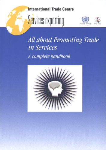All about Promoting Trade in Services: A Complete Handbook