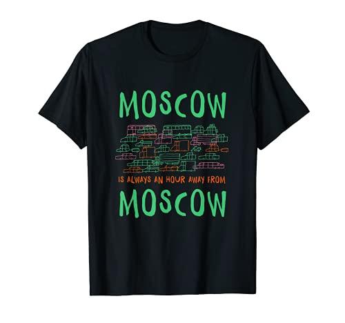 Moscú está a una hora lejos de Moscú Memes Russia Trend Camiseta