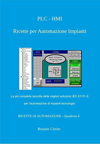 PLC - HMI Ricette per Automazione Impianti: La più completa...