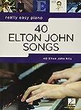 REALLY EASY PIANO 40 ELTON JOHN SONGS: Really Easy Piano Series