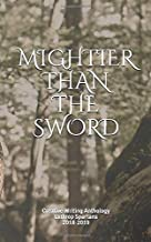 Mightier Than the Sword: Creative Writing Anthology