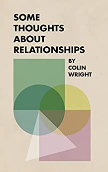 Some Thoughts About Relationships by [Colin Wright, Joshua Fields Millburn]