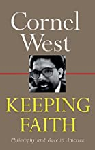 Keeping Faith: Philosophy and Race in America by Cornel West (1994-10-23)