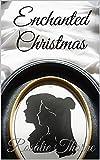 Enchanted Christmas (Beauty And The Beast Book 3) (English Edition)