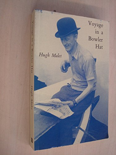 Voyage in a Bowler Hat