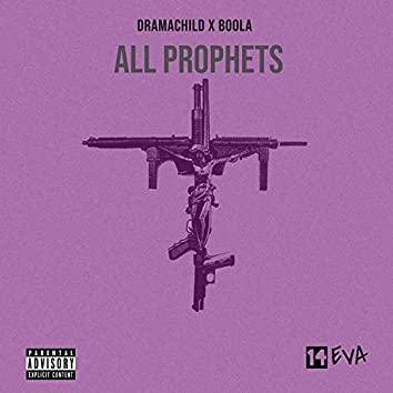 All Prophets (feat. Boola)