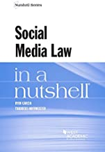 Social Media Law in a Nutshell (Nutshells)