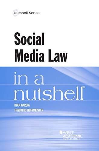 Compare Textbook Prices for Social Media Law in a Nutshell Nutshells 1 Edition ISBN 9781634593540 by Garcia, Ryan,Hoffmeister, Thaddeus