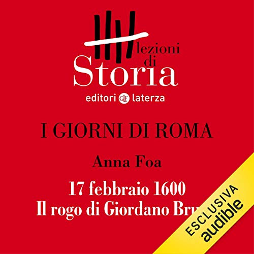 I giorni di Roma - 17 febbraio 1600. Il rogo di Giordano Bruno copertina