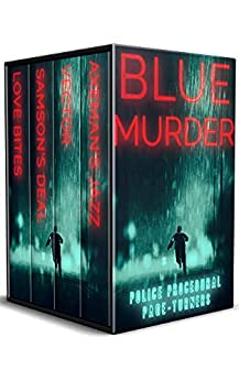 Blue Murder: Police Procedural Page-Turners by [Julie Smith, Rob Swigart, Shelley Singer, Adrienne Barbeau]