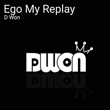 Ego My Replay