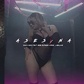 Asesina (feat. J-Emiliano & Boss Supreme Lyrics)