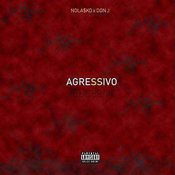 Agressivo (feat. Don J)