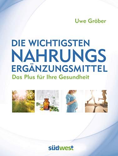 Südwest Verlag Die wichtigsten Nahrungsergänzungsmittel: Das Plus Bild