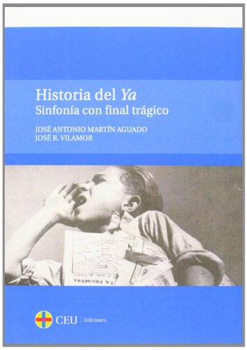 Historia del Ya. Sinfonía con final trágico: 24 (General)