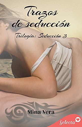 Trazos de seducción (Seducción 3) de Mina Vera