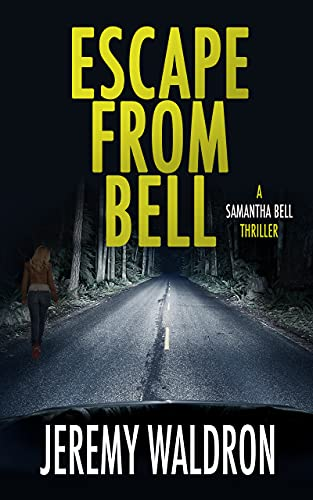 ESCAPE FROM BELL (A Samantha Bell Mystery Thriller Book 9) (English Edition)