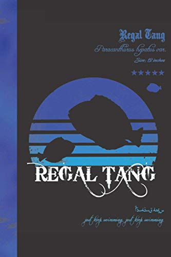 Regal Tang Notebook: Fish Themed Composition Lined Journal, Ideal for any Saltwater Aquarium Hobbyists or Fish Fanatic. (Can be Used as A Marine Coral Reef or Freshwater Aquarium Log)