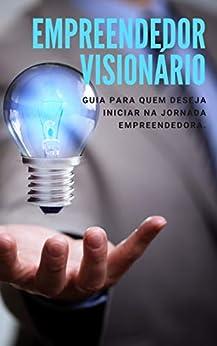 Empreendedor Visionário por [Marden Eugênio]