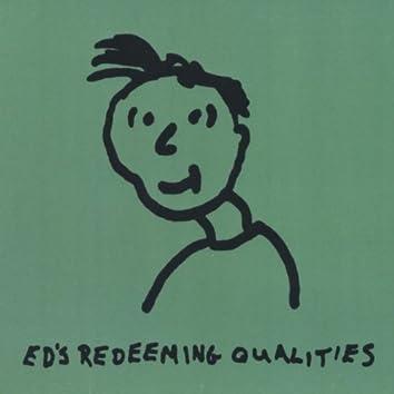 Ed's Redeeming Qualities