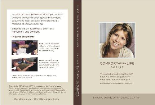 Feldenkrais Comfort for Life-Easing Back, Neck and Arm Pain