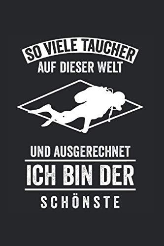 Der schönste Taucher der Welt: Taucher Squba Notizbuch Tagebuch Liniert A5 6x9 Zoll Logbuch Planer Geschenk