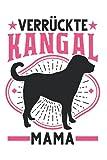 Kangal Tagesplaner: Verrückte Kangal Mama Anatolischer Hirtenhund / Kalender 2022 / Wochenplaner Tagesplaner Planer / Planungsbuch To-Do-Liste / 6x9 Zoll / 100 ausfüllbare Seiten