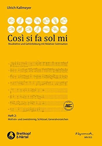 Così si fa sol mi, Heft 2 -Musiklehre und Gehörbildung mit relativer Solmisation- (Moll ein- und zweistimmig, Schlüssel, Generalvorzeichen): Buch, Lehrmaterial (MN 953)