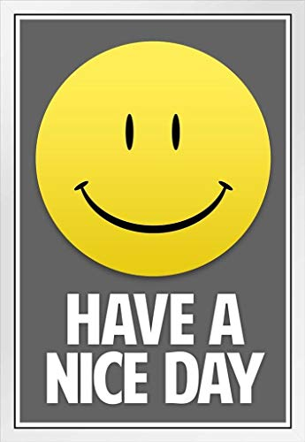 Have A Nice Day Smiley Face Inspirational Motivational Grey White Wood Framed Art Poster 14x20