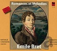 Emile Bret: Romances et Melodies