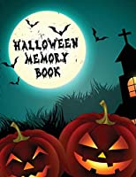 Halloween Memory Book: Spooky Good Halloween Planner - Calendar Organizer - Activities