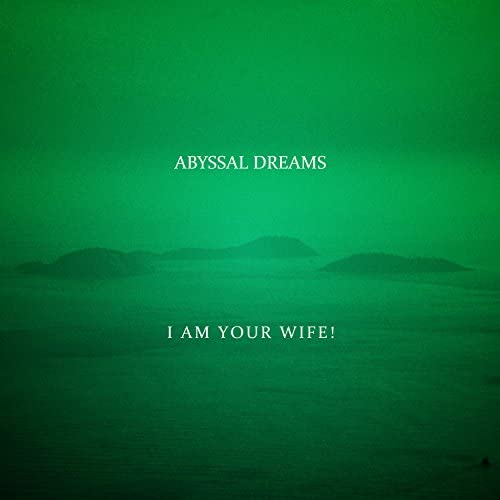 I Am Your Wife!